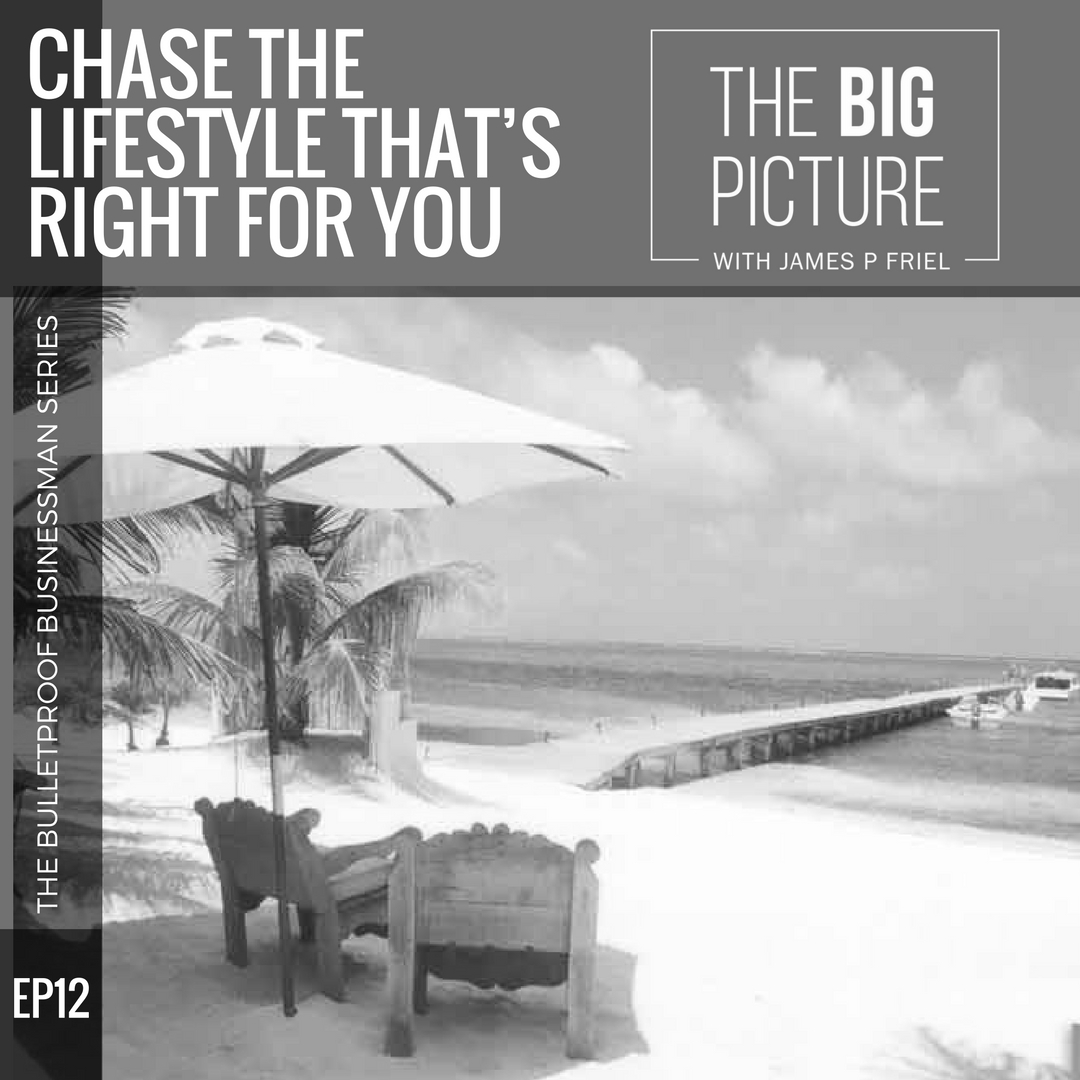 EP12: Chase The Lifestyle That's Right For You